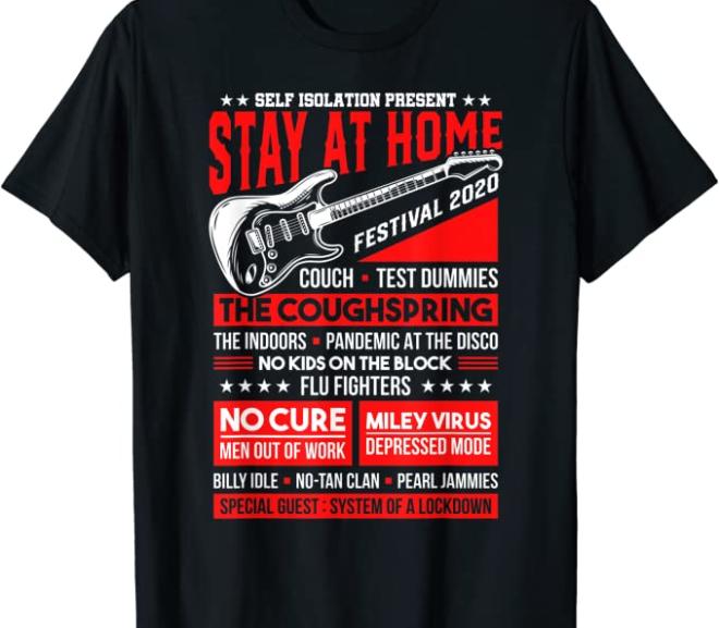 Music Festival Concert Quarantine Edition 2020 Parody T-Shirt